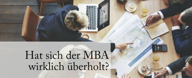 MBA - lange Zeit das sichere Ticket in die Führungsetagen